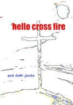 hello cross fire - paul dunki jacobs (ISBN 9789402182538)