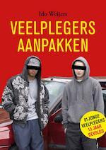 Veelplegers aanpakken - Ido Weijers (ISBN 9789088508592)