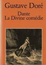 Dante, La Divine comédie - Gustave Doré, Dante Alighieri