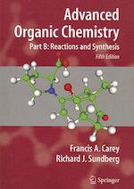 Advanced Organic Chemistry - Francis A. Carey (ISBN 9780387683546)