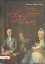 Een lot uit de loterij - A. Baggerman (ISBN 9789012093132)