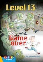 Level 13 Game over - Esther van Lieshout (ISBN 9789048737116)