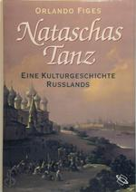 Nataschas Tanz - Orlando Figes