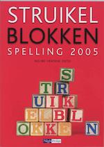Struikelblokken, spelling 2005 - H. Elsinga, J. van Putten (ISBN 9789042533042)