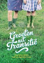 Groeten uit Transitië - Eva Peeters, Mme Zsazsa, Kristien Hens, Joke Rous, Dorien Knockaert (ISBN 9789002252587)
