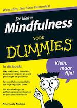 De kleine Mindfulness voor dummies - Shamash Alidina (ISBN 9789043025263)