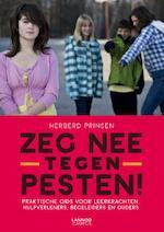 Zeg nee tegen pesten! - Herberd Prinsen (ISBN 9789401404297)