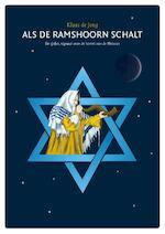 Als de ramshoorn schalt - Klaas de Jong (ISBN 9789081891431)