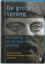De grote sprong - Hans Korteweg, Hanneke Korteweg-frankhuisen, J. Voigt (ISBN 9789021537399)