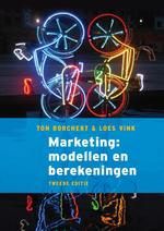 Marketing: modellen en berekeningen - Ton Borchert, Loes Vink (ISBN 9789043033169)