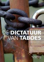 De dictatuur van taboes - Cees Dietvorst, Ad de Jongh (ISBN 9789078876083)