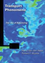 Transport phenomena - Harry Van den Akker, Robert F. Mudde (ISBN 9789065623584)