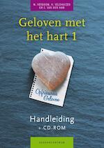 Geloven met het hart - Wim Verboom, H. Veldhuizen, E. van den Ham (ISBN 9789023926320)