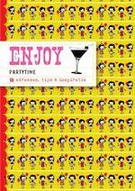 Enjoy partytime - Stephanie Bakker, Richt Kooistra (ISBN 9789057675263)
