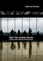 Net het Echte leven - B.M. van den Berg (ISBN 9789088900228)