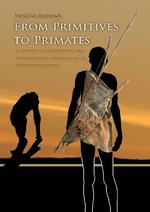 From primitives to primates - David van Reybrouck (ISBN 9789088900952)