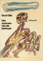 Het zoemen van de bierkaai - Gust Gils (ISBN 9789023473718)
