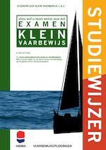 Studiewijzer klein vaarbewijs 1 & 2 - Ben Ros (ISBN 9789491173011)