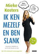 Ik ken mezelf en ben slank - Mieke Kosters (ISBN 9789048827084)