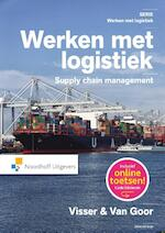 Werken met logistiek - Hessel Visser, Ad van Goor (ISBN 9789001841805)