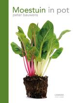 Moestuin in pot - Peter Bauwens (ISBN 9789401425292)