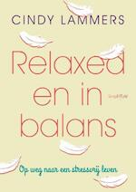 Relaxed en in balans - Cindy Lammers (ISBN 9789058776235)