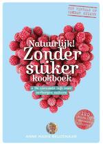 Natuurlijk! Zonder suiker koken en bakken - Anne Marie Reuzenaar (ISBN 9789021559179)