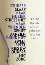 De tien geboden voor het brein - Rene Kahn (ISBN 9789460037306)