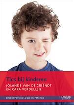 Tics bij kinderen - Jolande van de Griendt, Cara Verdellen (ISBN 9789401404303)