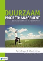 Duurzaam projectmanagement - Gilbert Silvius, Ron Schipper (ISBN 9789087537517)