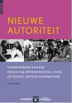Nieuwe autoriteit - Haim Omer (ISBN 9789079729517)