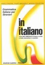IN ITALIANO COMPLETO - GRAMMATICA ITALIANA PER STR - ANGELO Chiuchiu, FAUSTO Minciarelli (ISBN 9788877150134)