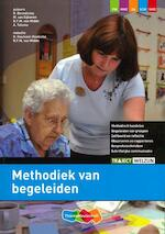 Methodiek van begeleiden - R. Benedictus, Marijke van Eijkeren, R.F.M. van Midde, A. Talsma (ISBN 9789006815597)