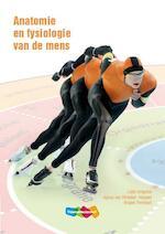Anatomie en fysiologie van de mens - Ludo Gregoire, Agnes Van Straaten-huygen (ISBN 9789006925630)