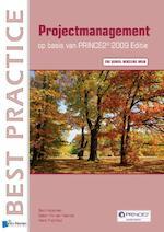 Projectmanagement op basis van PRINCE2 / Editie 2009 - Bert Hedeman (ISBN 9789401805162)