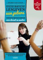 Effectief en affectief lesgeven aan pubers - Ingrid van Essen (ISBN 9789401414814)