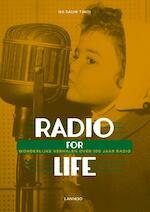 Radio for life - Ng Sauw Tjhoi (ISBN 9789401416597)