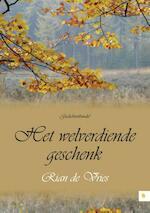 Het welverdiende geschenk - Rian de Vries (ISBN 9789048431878)