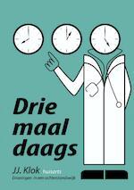 Drie maal daags - Jan Jaap Klok (ISBN 9789402119565)