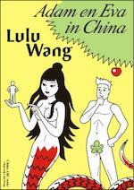 Adam en Eva in China - Lulu Wang (ISBN 9789082057959)