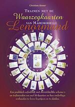 Trainen met de waarzegkaarten van Mademoiselle Lenormand - Christiane Renner (ISBN 9789063785970)
