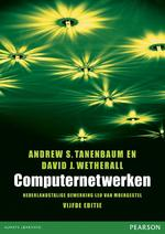 Computernetwerken - Andrew S. Tanenbaum, Andrew Tanenbaum, David J. Wetherall, David Wetherall (ISBN 9789043021203)