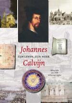 Johannes Calvijn zijn leven en werk - W. Balke, J.C. Klok, W. van't Spijker (ISBN 9789043515757)