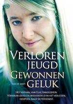 Verloren jeugd - Gewonnen geluk - Elke Vanelderen, Tom De Smet (ISBN 9789057204050)