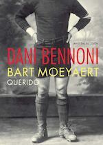 Dani Bennoni - Bart Moeyaert (ISBN 9789045108322)