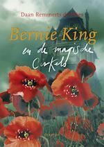 Bernie King en de magische cirkels - Daan Remmerts de Vries (ISBN 9789045108537)