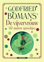 De vijvervrouw en andere sprookjes - Godfried Bomans (ISBN 9789460237454)