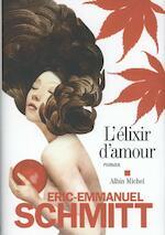 L'élixir d'amour - Éric-Emmanuel Schmitt (ISBN 9782226256195)