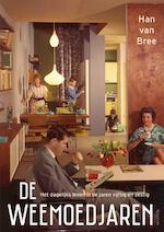 De weemoedjaren - Han van Bree (ISBN 9789000348039)