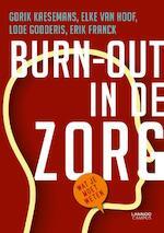 Burn-out in de zorg - Gorik Kaesemans, Elke Van Hoof, Lode Godderis, Erik Franck (ISBN 9789401428996)